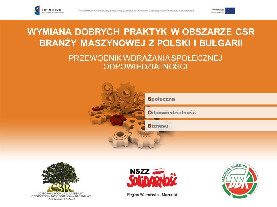 Przegląd instytucji promujących upowszechnianie CSR w Polsce i Unii Europejskiej Odpowiedzialny biznes to szeroko rozumiana koncepcja obejmująca wiele zagadnień: od relacji z pracownikami i przejrzystości wobec akcjonariuszy, poprzez zaangażowanie w rozwój lokalnej społeczności, do standardów etycznych wdrażanych także wobec dostawców.