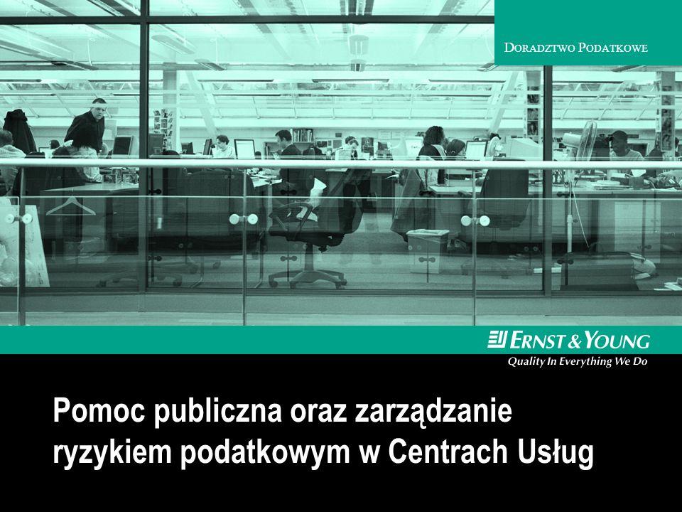 D ORADZTWO P ODATKOWE Pomoc publiczna oraz zarządzanie ryzykiem podatkowym w Centrach Usług