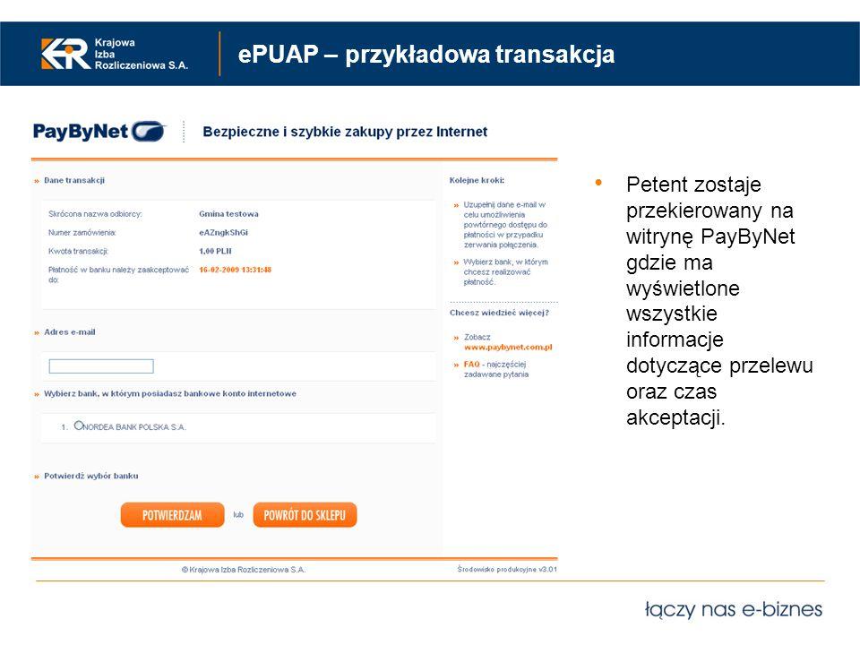 ePUAP – przykładowa transakcja Petent zostaje przekierowany na witrynę PayByNet gdzie ma wyświetlone wszystkie informacje dotyczące przelewu oraz czas