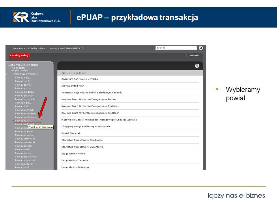 ePUAP – przykładowa transakcja Wybieramy powiat