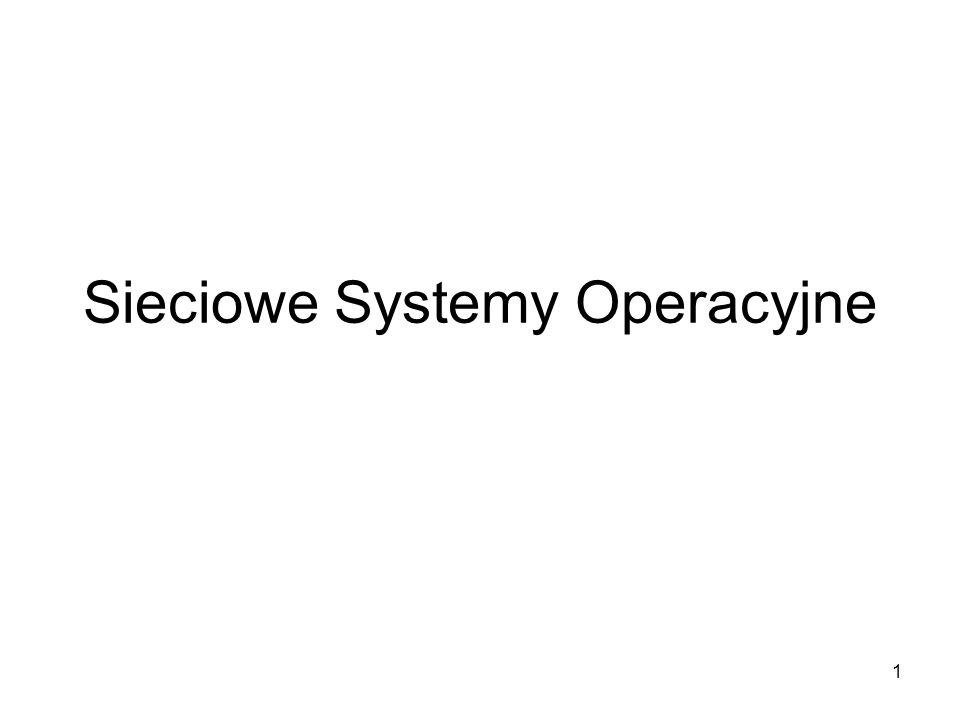 2 Podstawowym zadaniem sieciowego systemu operacyjnego (SSO) jest umożliwienie korzystanie z sieciowych zasobów i usług poprzez stacje robocze.