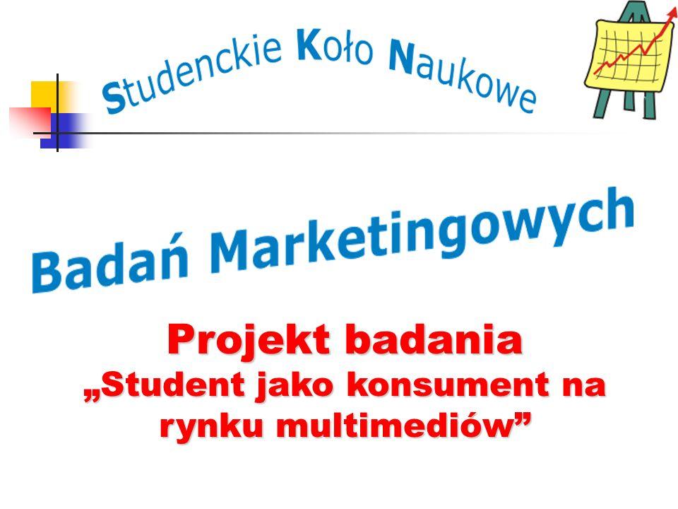 Projekt badania Student jako konsument na rynku multimediów