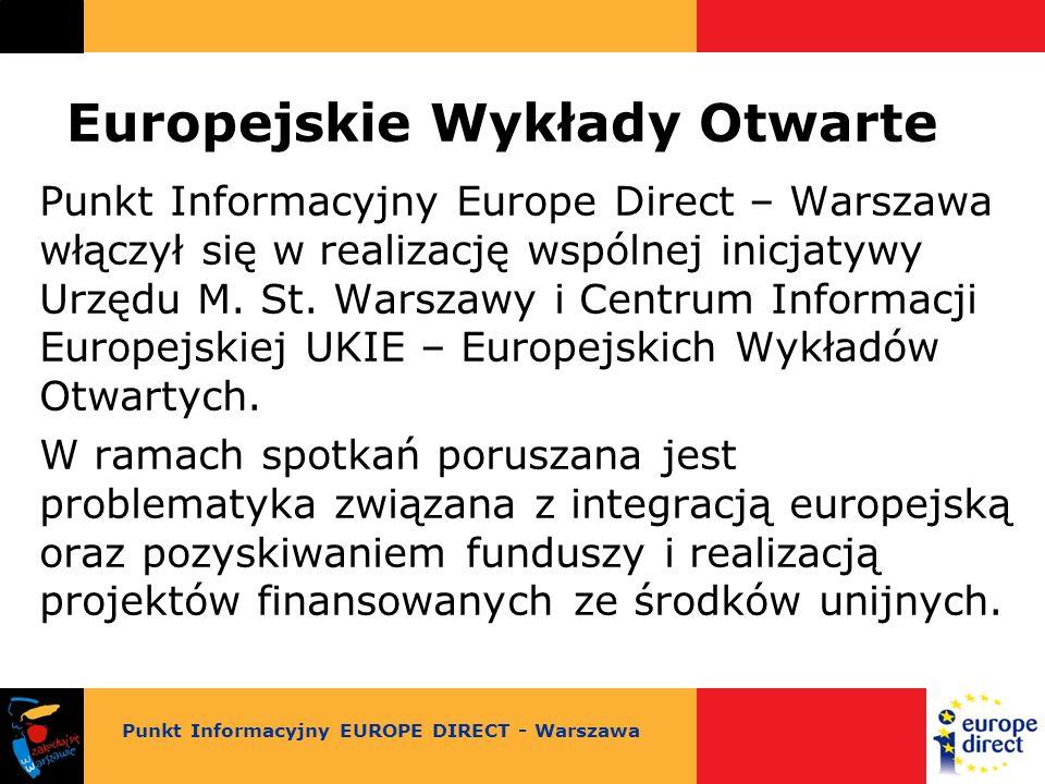 Europejskie Wykłady Otwarte Punkt Informacyjny Europe Direct – Warszawa włączył się w realizację wspólnej inicjatywy Urzędu M.