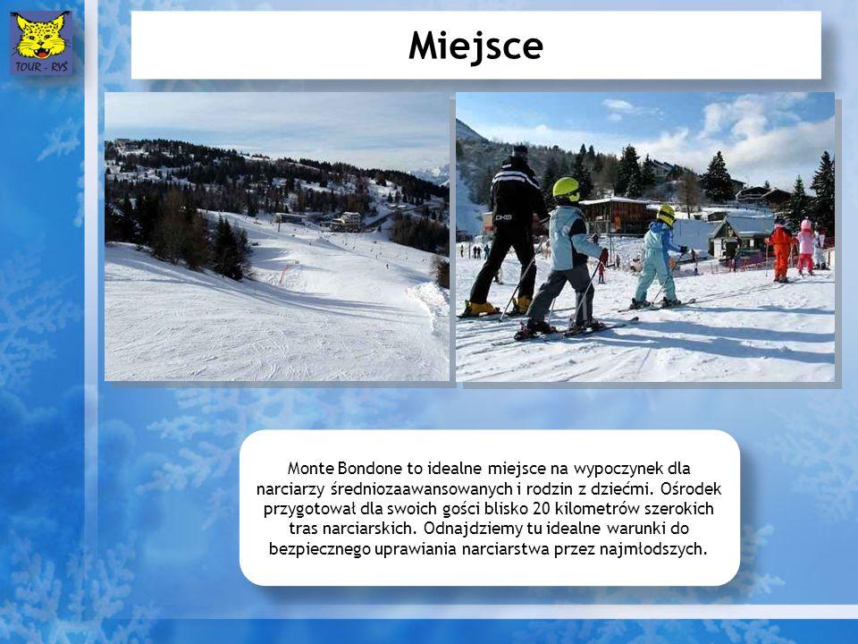 Miejsce Monte Bondone to idealne miejsce na wypoczynek dla narciarzy średniozaawansowanych i rodzin z dziećmi.