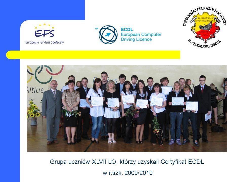 Grupa uczniów XLVII LO, którzy uzyskali Certyfikat ECDL w r.szk. 2009/2010