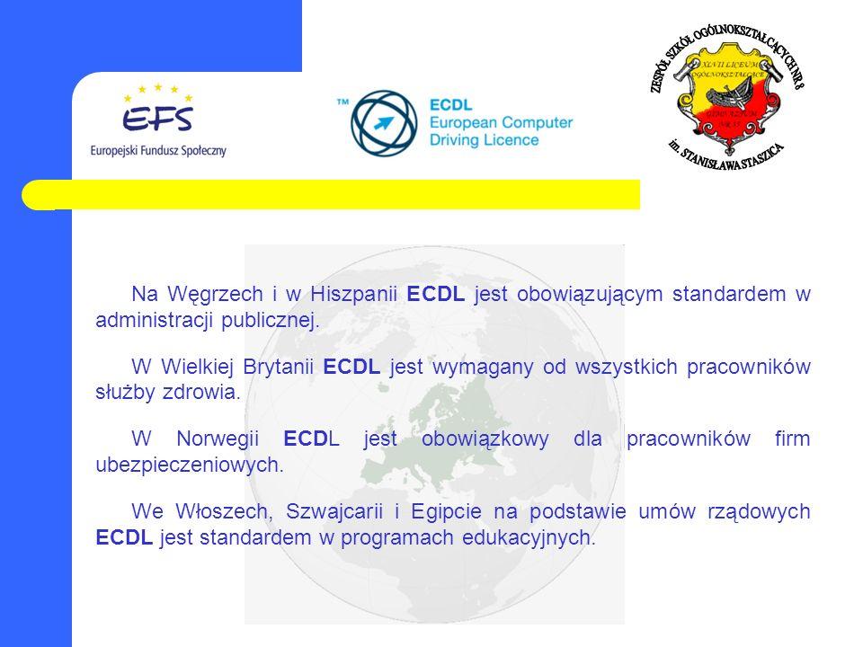 W Polsce wartość Certyfikatu ECDL, jako standaryzowanego narzędzia oceny umiejętności informatycznych została również podkreślona przez Ministra Nauki i Szkolnictwa Wyższego w poniższym rozporządzeniu: ROZPORZĄDZENIE MINISTRA NAUKI I SZKOLNICTWA WYŻSZEGO z dnia 12 lipca 2007 r.