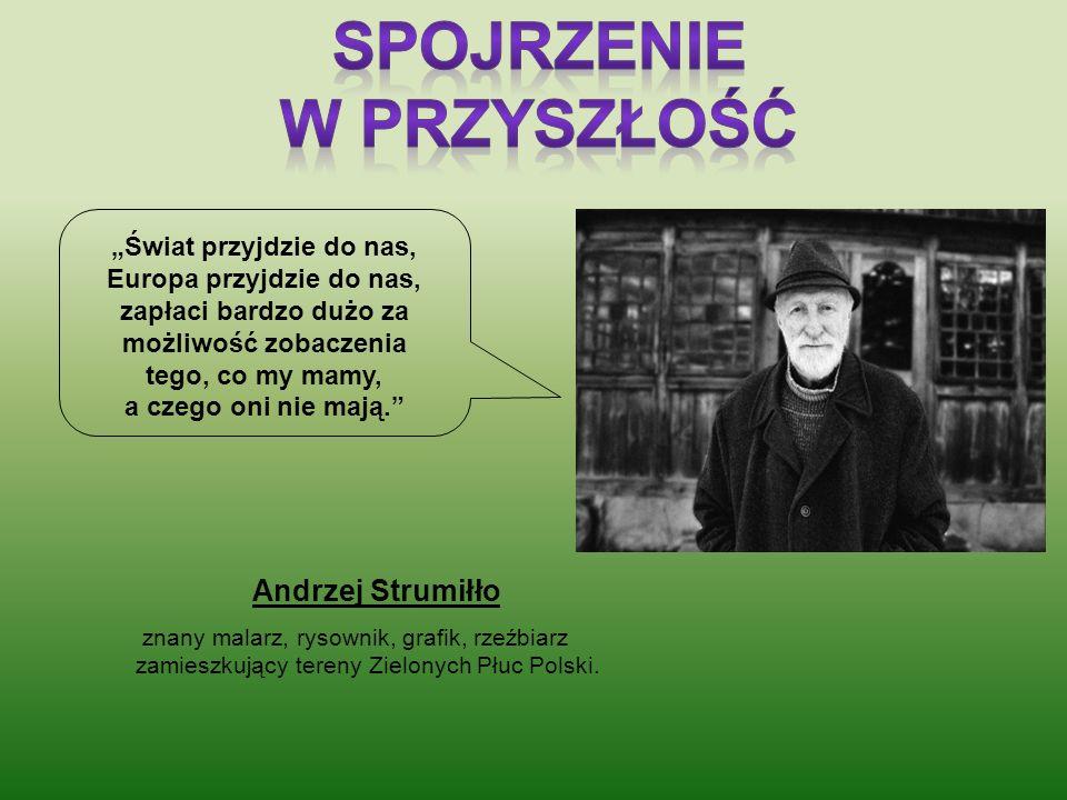 o2o2 CO 2 Dynamiczny rozwój Zielonych Płuc Polski, posiadających niepowtarzalne walory przyrodnicze o znaczeniu międzynarodowym, spowoduje, że staną s