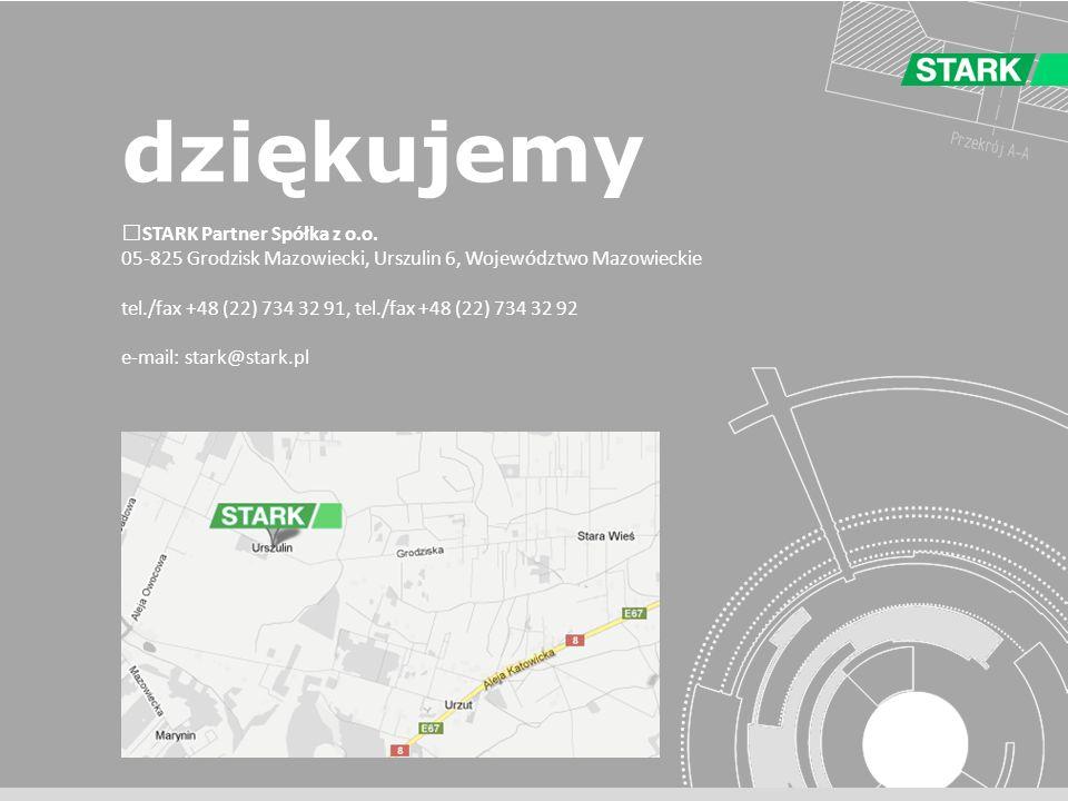 STARK Partner Spółka z o.o. 05-825 Grodzisk Mazowiecki, Urszulin 6, Województwo Mazowieckie tel./fax +48 (22) 734 32 91, tel./fax +48 (22) 734 32 92 e