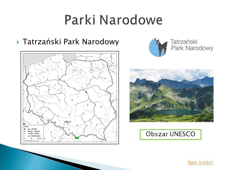 Tatrzański Park Narodowy Obszar UNESCO Spis treści