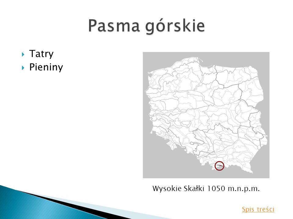 Tatry Pieniny Wysokie Skałki 1050 m.n.p.m. Spis treści