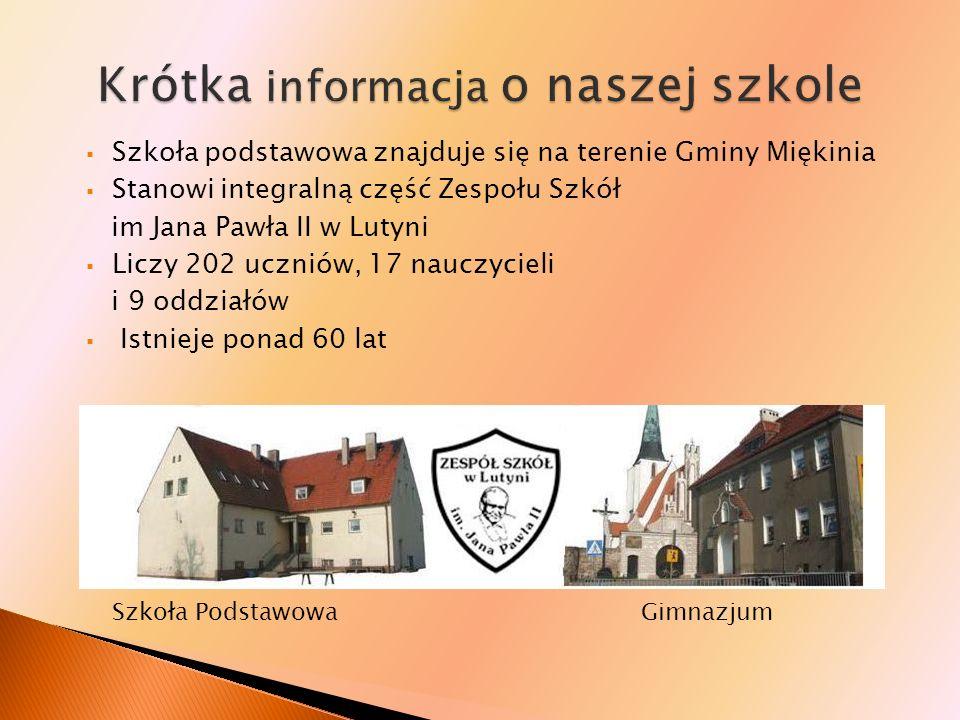 Szkoła podstawowa znajduje się na terenie Gminy Miękinia Stanowi integralną część Zespołu Szkół im Jana Pawła II w Lutyni Liczy 202 uczniów, 17 nauczy