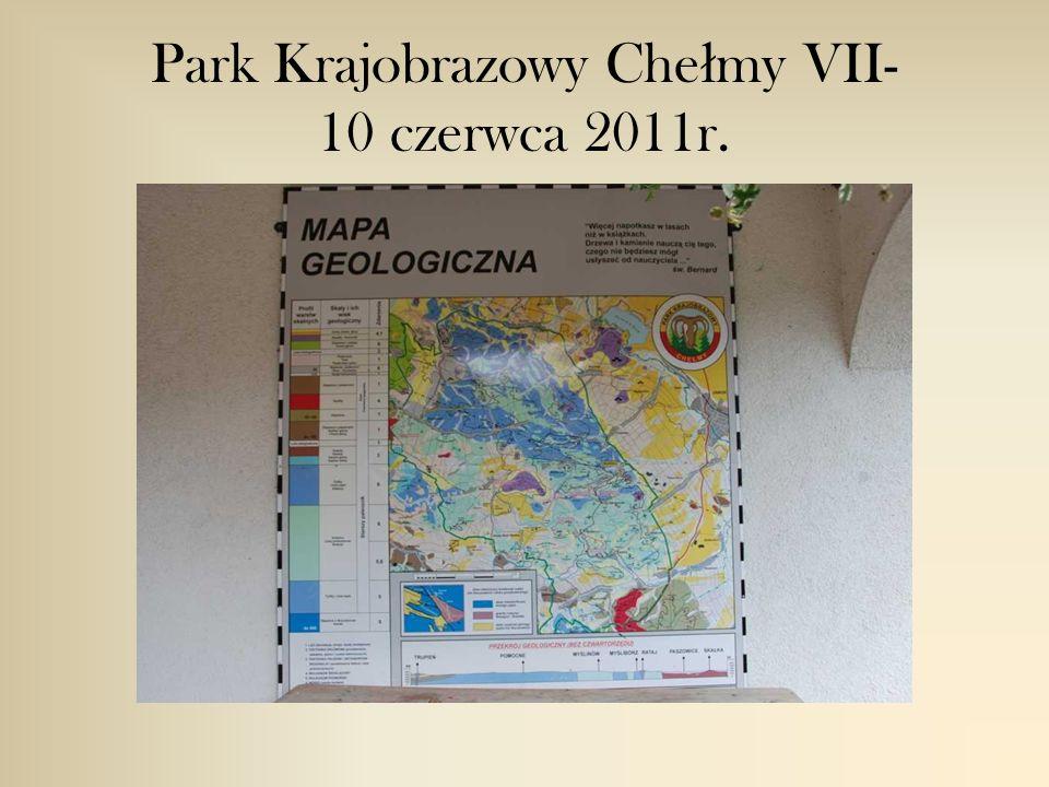 Park Krajobrazowy Che ł my VII- 10 czerwca 2011r.