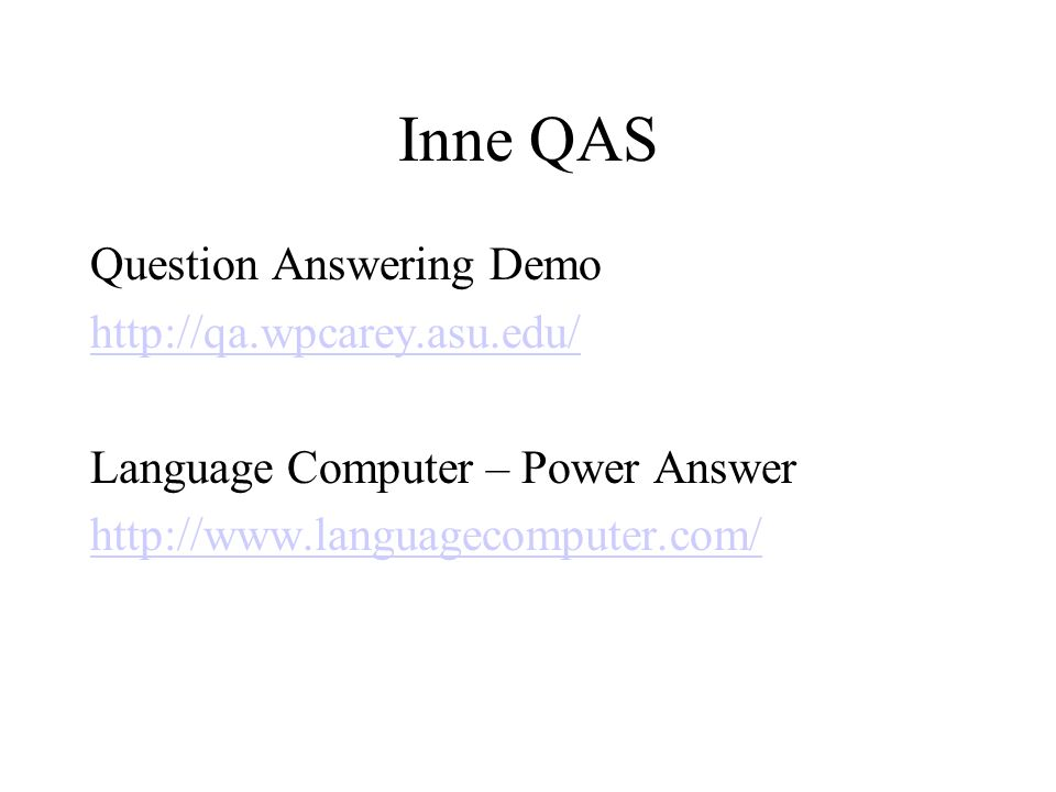 Inne QAS Question Answering Demo   Language Computer – Power Answer