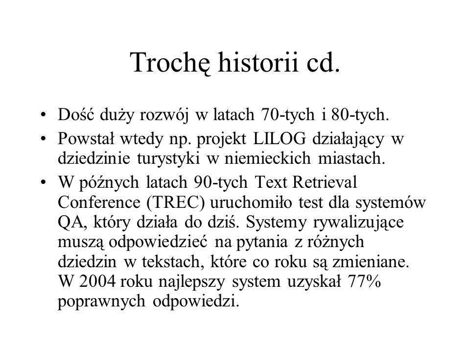 Trochę historii cd. Dość duży rozwój w latach 70-tych i 80-tych. Powstał wtedy np. projekt LILOG działający w dziedzinie turystyki w niemieckich miast