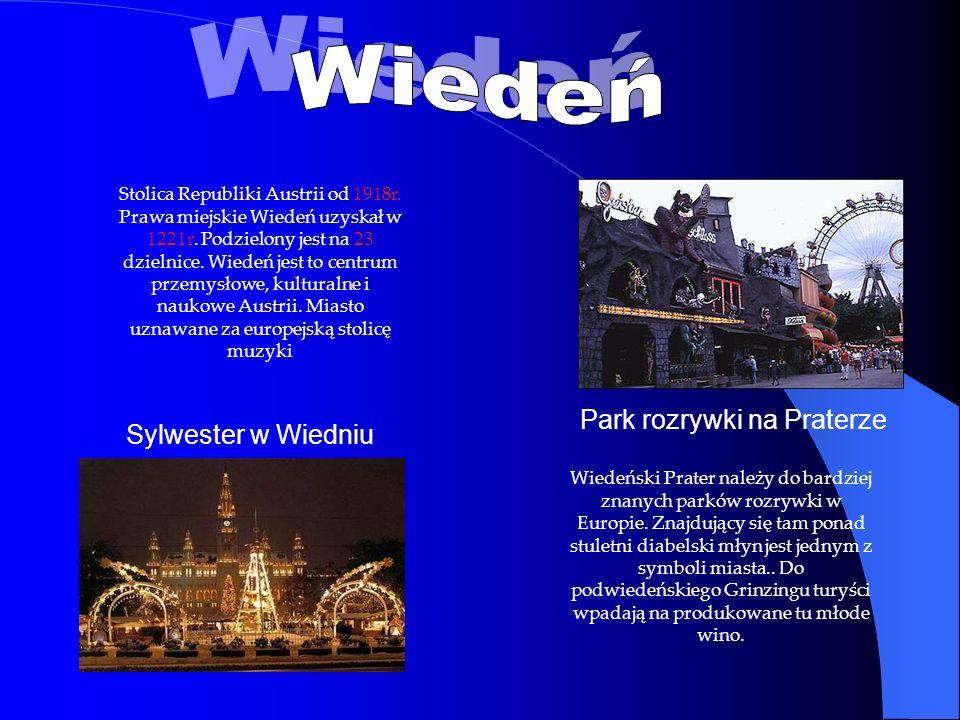 Wiedeński Prater należy do bardziej znanych parków rozrywki w Europie. Znajdujący się tam ponad stuletni diabelski młyn jest jednym z symboli miasta..