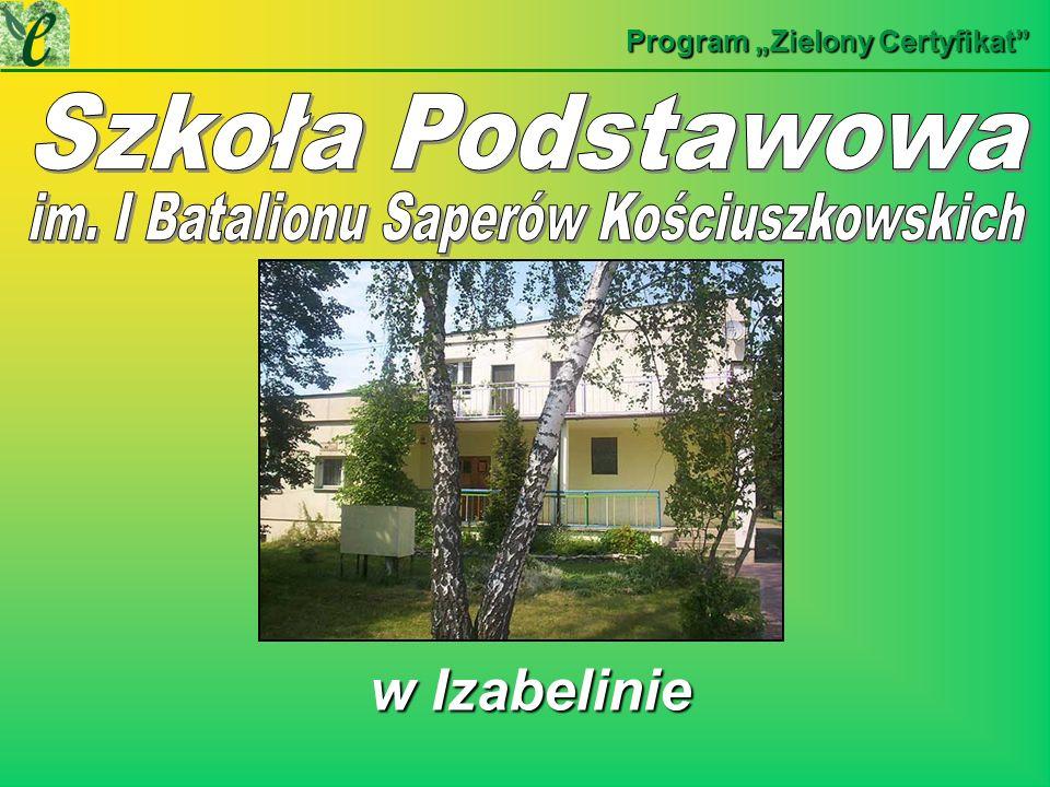 w Izabelinie w Izabelinie Program Zielony Certyfikat