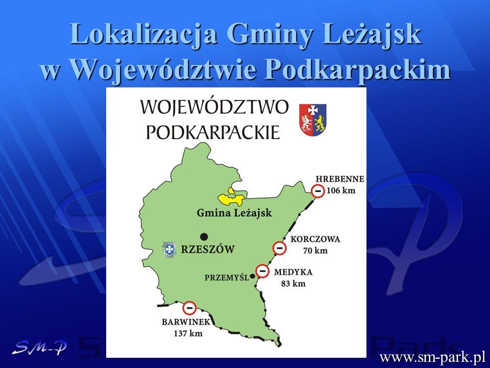 Lokalizacja Gminy Leżajsk w Województwie Podkarpackim www.sm-park.pl