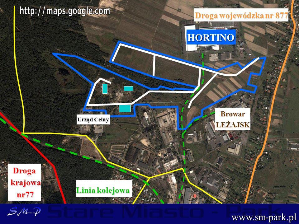 www.sm-park.pl Droga krajowa krajowa nr77 nr77 Droga wojewódzka nr 877 HORTINOBrowarLEŻAJSK Urząd Celny Linia kolejowa