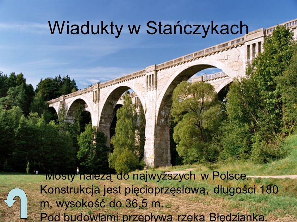 Wiadukty w Stańczykach Mosty należą do najwyższych w Polsce. Konstrukcja jest pięcioprzęsłowa, długości 180 m, wysokość do 36,5 m. Pod budowlami przep