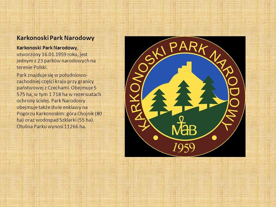 Karkonoski Park Narodowy Karkonoski Park Narodowy, utworzony 16.01.1959 roku, jest jednym z 23 parków narodowych na terenie Polski. Park znajduje się