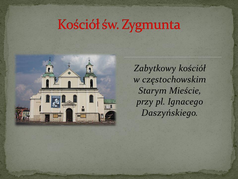 Ratusz w Śródmieściu Częstochowy, przy placu Władysława Biegańskiego, klasycystyczny, wzniesiony w latach 1828–1836 według projektu Franciszka Reinsteina, przebudowany w 1908; wpisany do rejestru zabytków w 1960.
