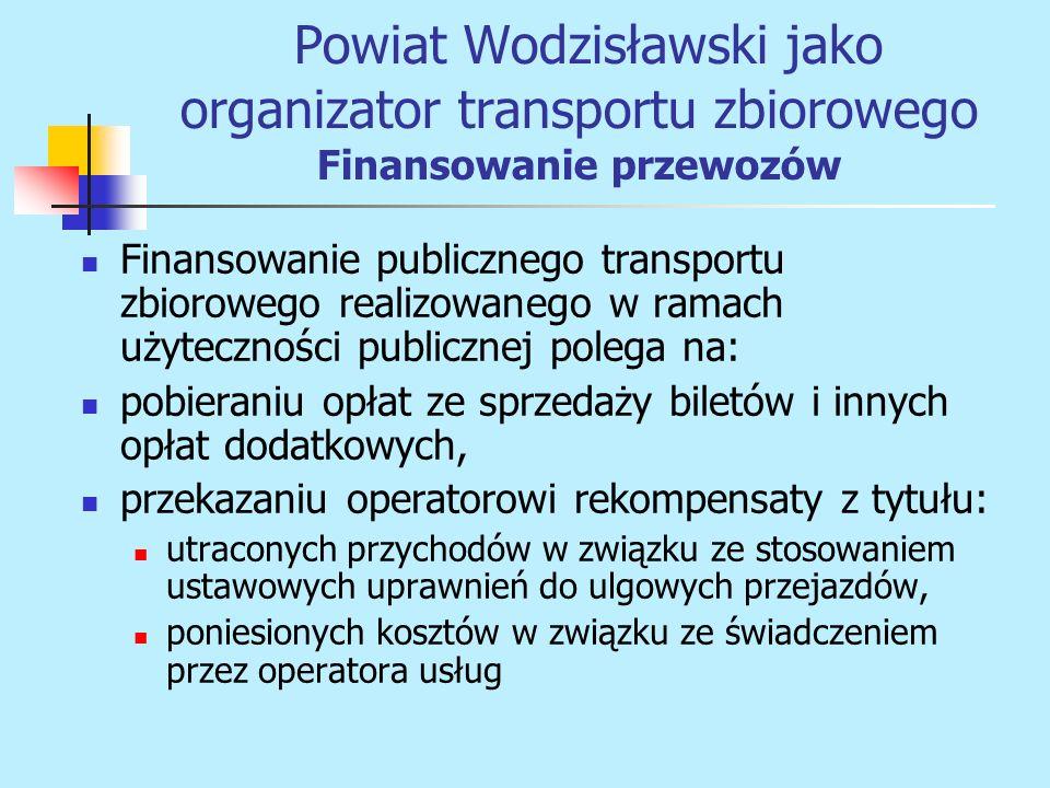 Finansowanie publicznego transportu zbiorowego realizowanego w ramach użyteczności publicznej polega na: pobieraniu opłat ze sprzedaży biletów i innyc