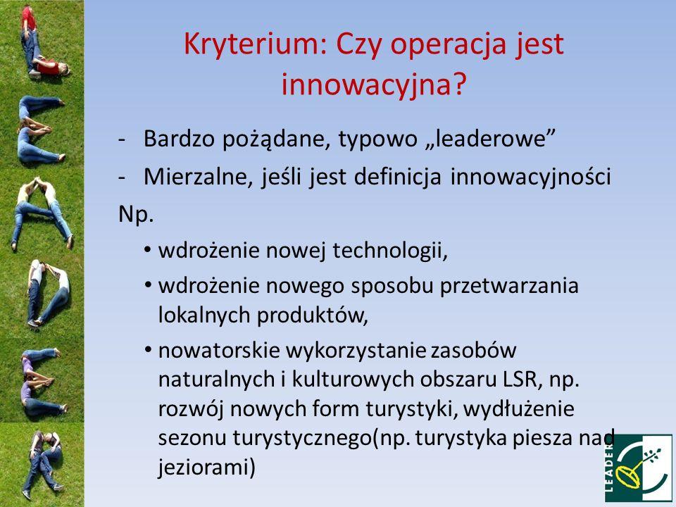 Kryterium: Czy operacja jest innowacyjna.
