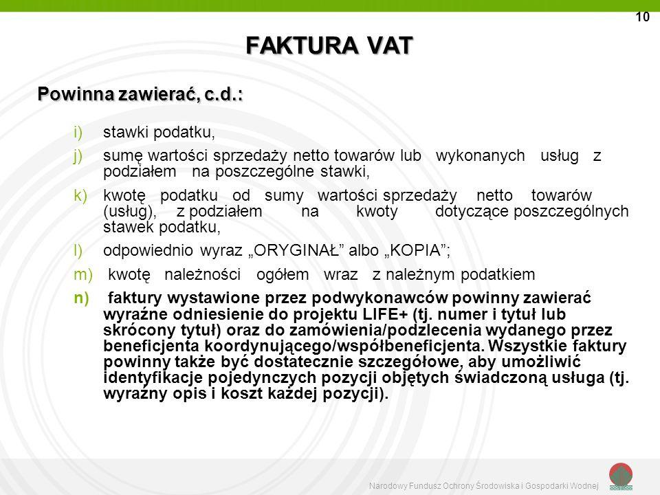 Narodowy Fundusz Ochrony Środowiska i Gospodarki Wodnej FAKTURA VAT i)stawki podatku, j)sumę wartości sprzedaży netto towarów lub wykonanych usług z p