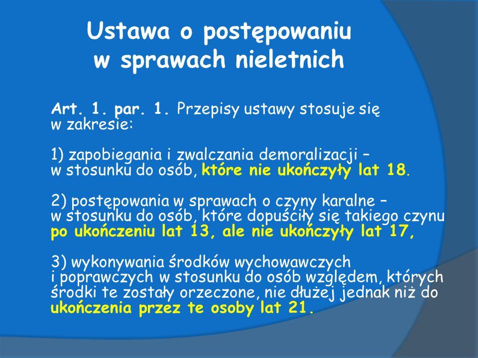 Ustawa o postępowaniu w sprawach nieletnich Art.1.