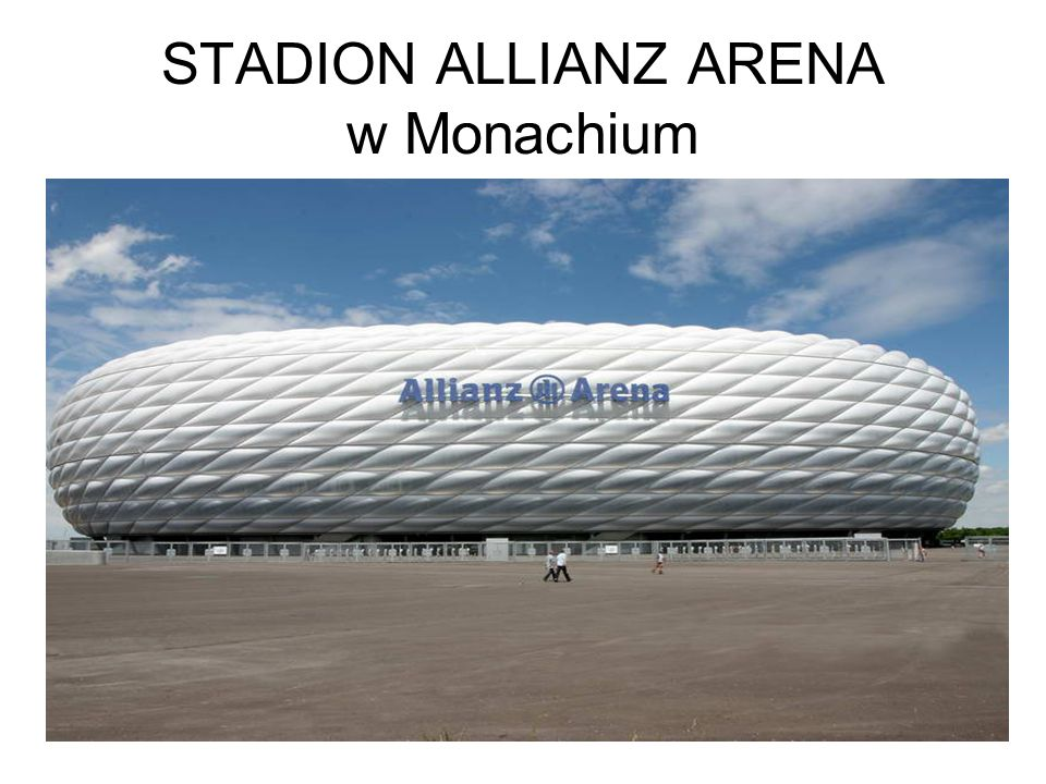 STADION ALLIANZ ARENA w Monachium