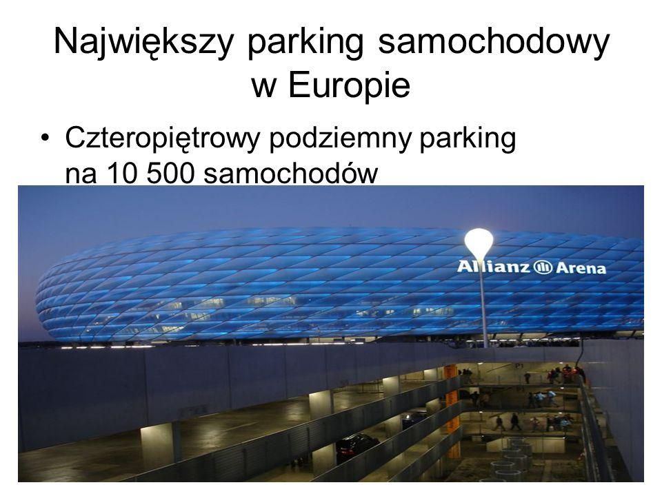 Największy parking samochodowy w Europie Czteropiętrowy podziemny parking na 10 500 samochodów