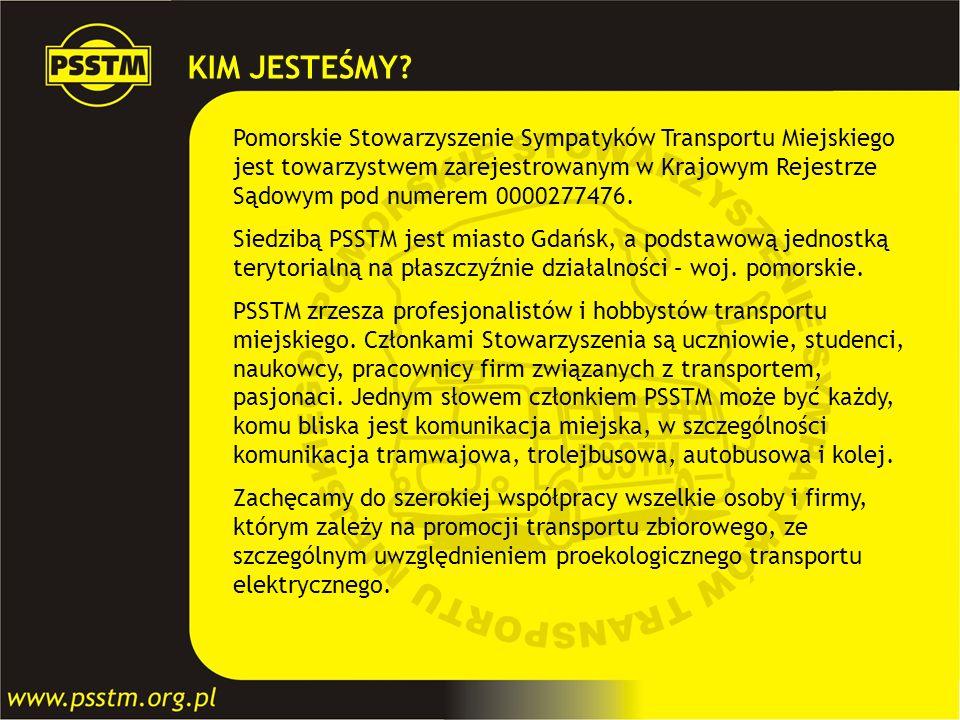 KIM JESTEŚMY? Pomorskie Stowarzyszenie Sympatyków Transportu Miejskiego jest towarzystwem zarejestrowanym w Krajowym Rejestrze Sądowym pod numerem 000