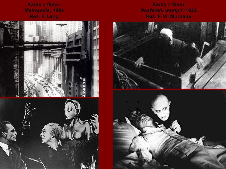 Kadry z filmu: Metropolis, 1926.Reż. F. Lang. Kadry z filmu: Nosferatu wampir, 1922.