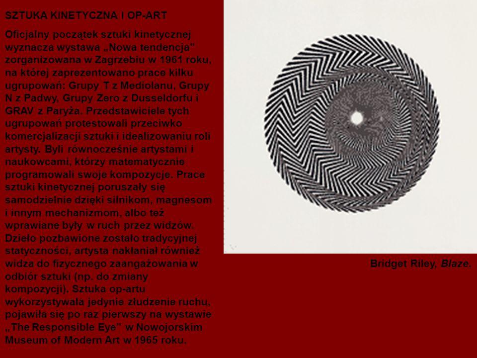 SZTUKA KINETYCZNA I OP-ART Oficjalny początek sztuki kinetycznej wyznacza wystawa Nowa tendencja zorganizowana w Zagrzebiu w 1961 roku, na której zaprezentowano prace kilku ugrupowań: Grupy T z Mediolanu, Grupy N z Padwy, Grupy Zero z Dusseldorfu i GRAV z Paryża.