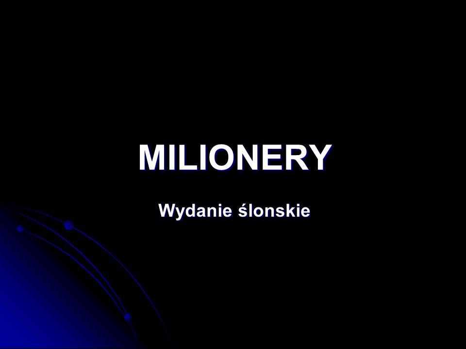 MILIONERY Wydanie ślonskie