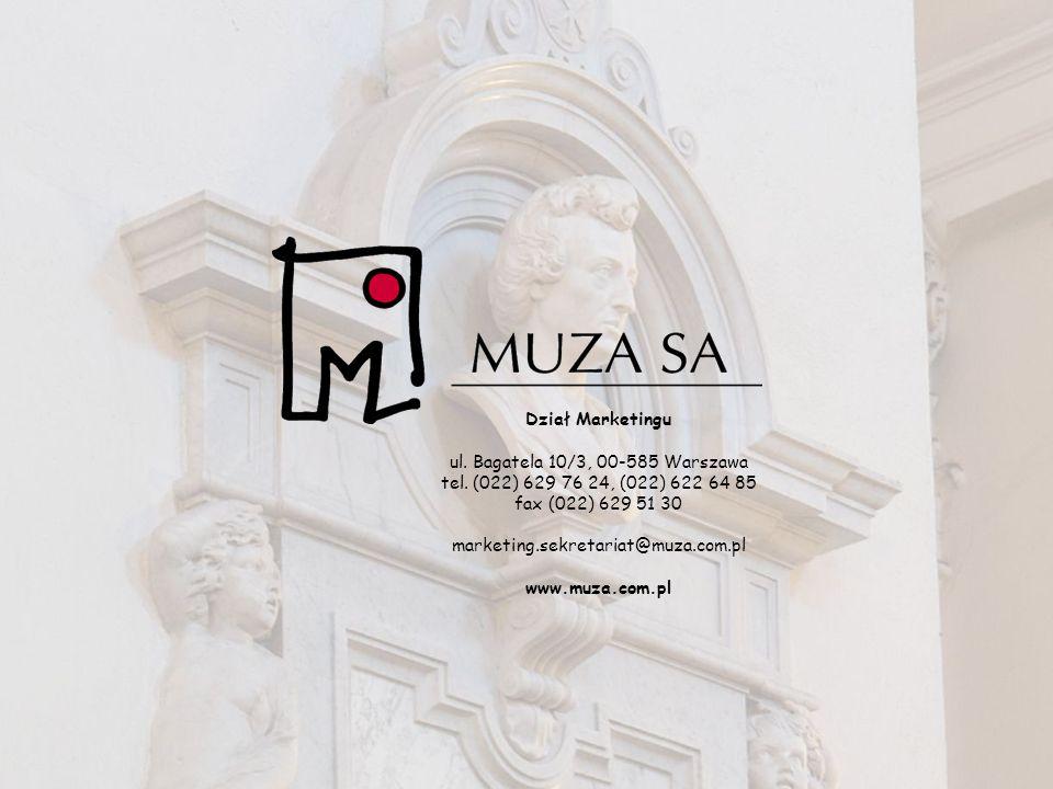 Dział Marketingu ul. Bagatela 10/3, 00-585 Warszawa tel. (022) 629 76 24, (022) 622 64 85 fax (022) 629 51 30 marketing.sekretariat@muza.com.pl www.mu