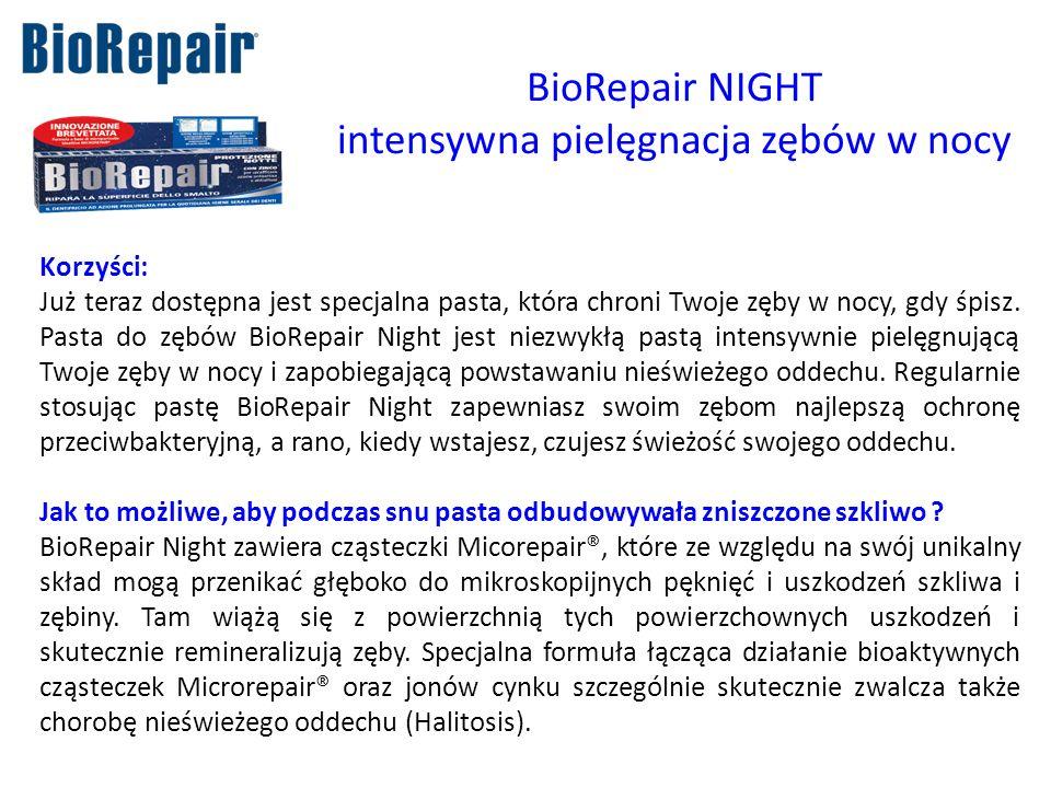 BioRepair NIGHT intensywna pielęgnacja zębów w nocy Korzyści: Już teraz dostępna jest specjalna pasta, która chroni Twoje zęby w nocy, gdy śpisz. Past