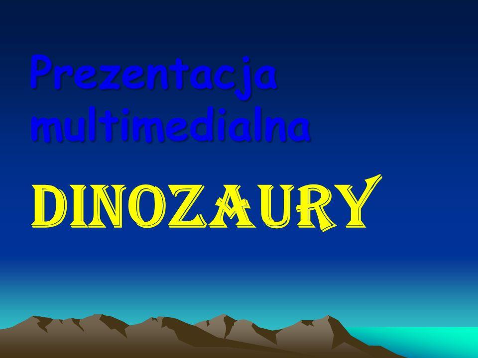 Prezentacja multimedialna DINOZAURY