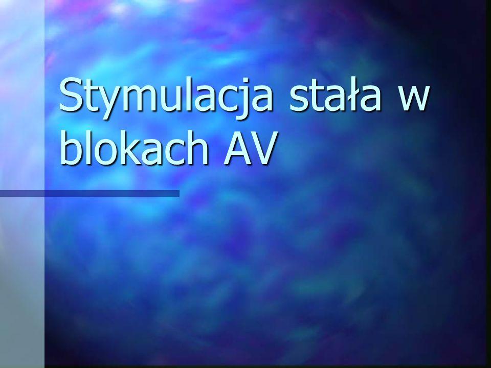 Stymulacja stała w blokach AV