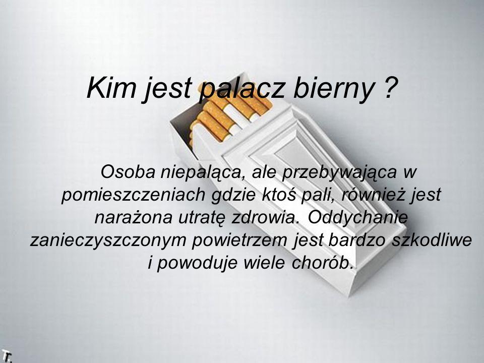 Kim jest palacz bierny .