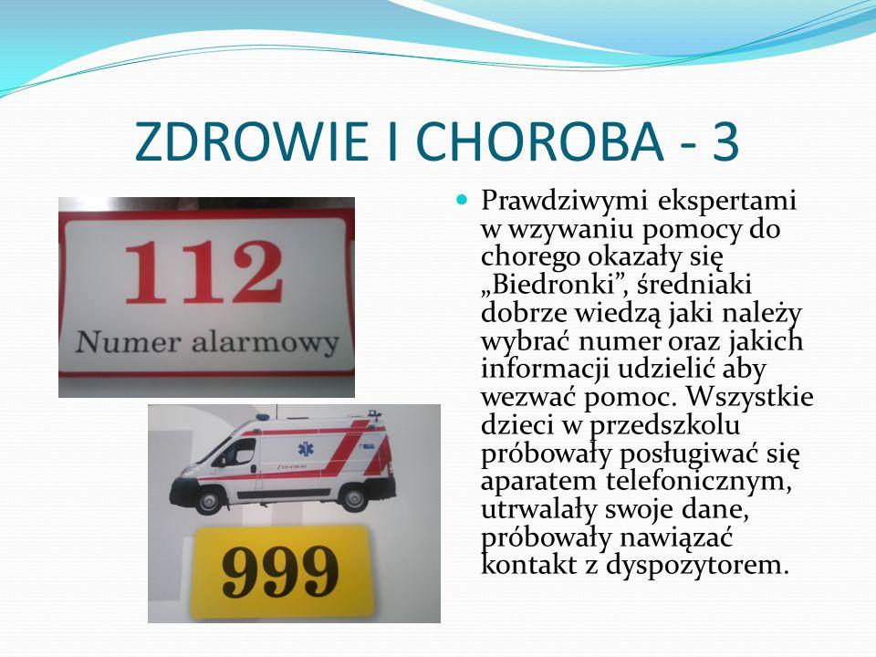 ZDROWIE I CHOROBA - 3 Prawdziwymi ekspertami w wzywaniu pomocy do chorego okazały się Biedronki, średniaki dobrze wiedzą jaki należy wybrać numer oraz