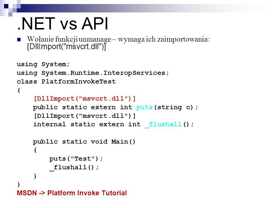 .NET vs API Wołanie funkcji unmanage – wymaga ich zaimportowania: [DllImport(