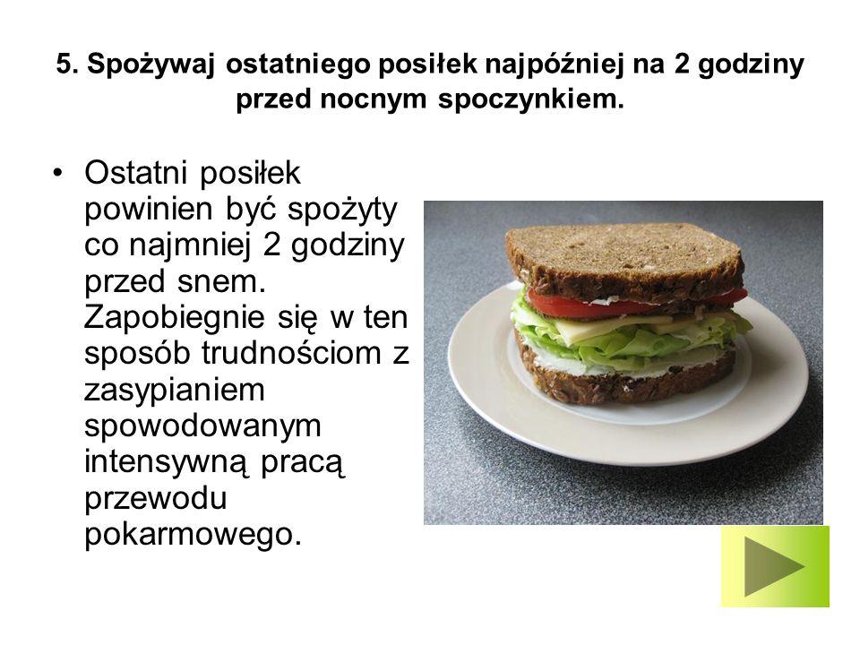 6.Unikaj roślin zbieranych poza okresem wegetacyjnym (nowalijek).