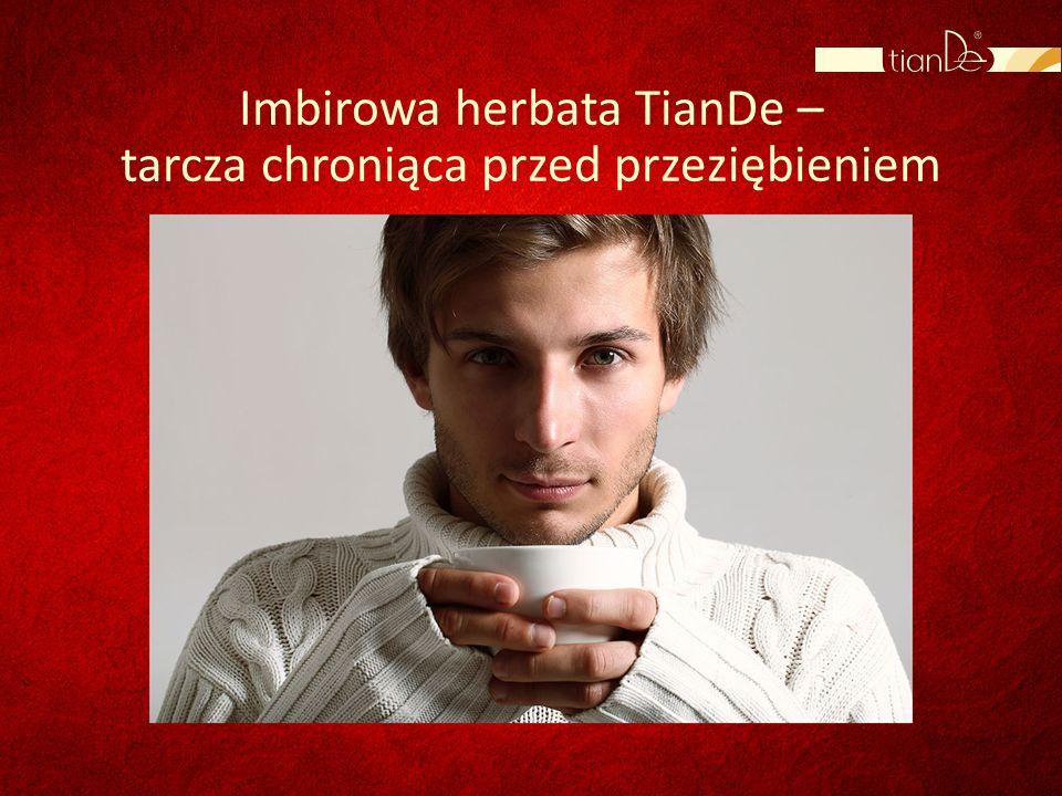 Imbirowa herbata TianDe – tarcza chroniąca przed przeziębieniem