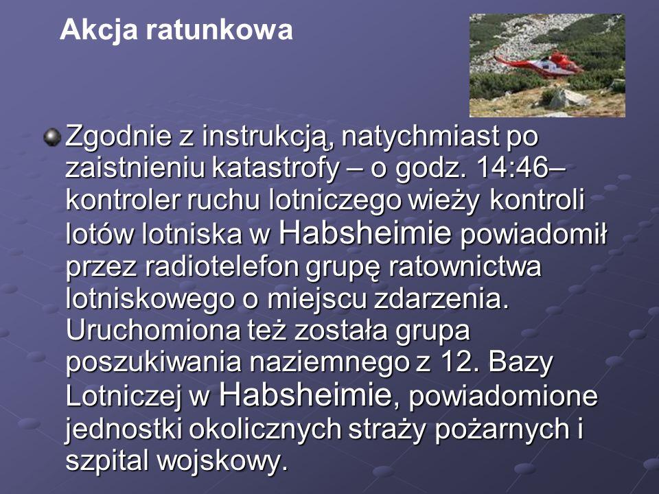 Zgodnie z instrukcją, natychmiast po zaistnieniu katastrofy – o godz. 14:46– kontroler ruchu lotniczego wieży kontroli lotów lotniska w Habsheimie pow