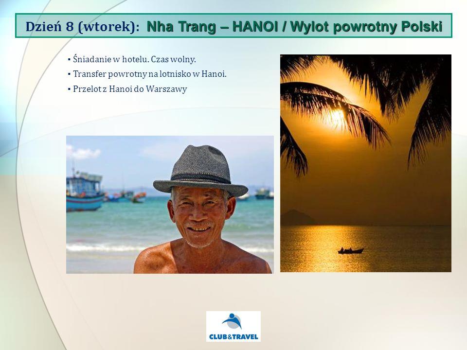 Śniadanie w hotelu. Czas wolny. Transfer powrotny na lotnisko w Hanoi.