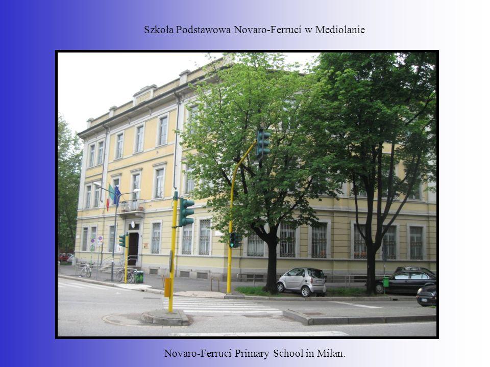 Szkoła Podstawowa Novaro-Ferruci w Mediolanie Novaro-Ferruci Primary School in Milan.