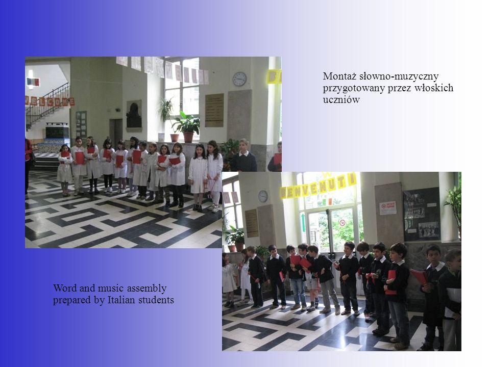 Word and music assembly prepared by Italian students Montaż słowno-muzyczny przygotowany przez włoskich uczniów