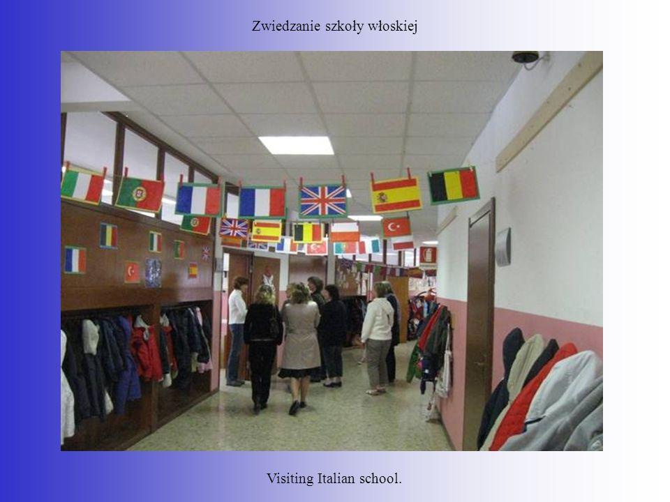 Zwiedzanie szkoły włoskiej. Visiting Italian school.