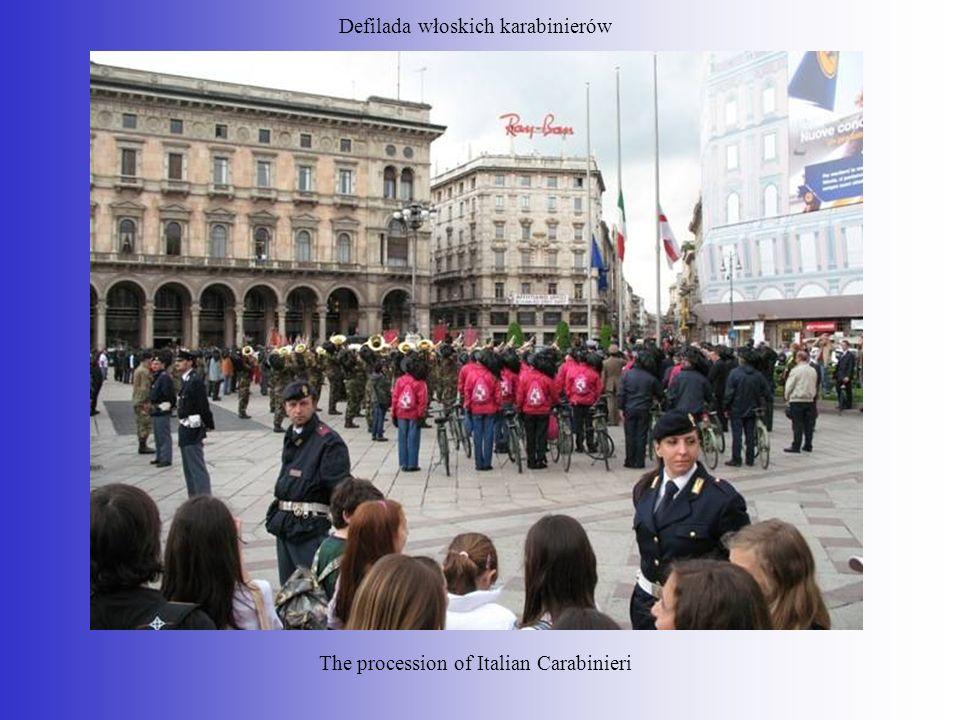 Defilada włoskich karabinierów The procession of Italian Carabinieri